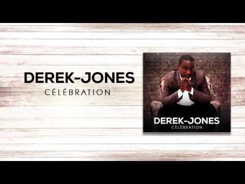 Derek-Jones • Célébration (Audio)