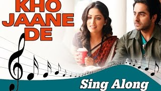Kho Jaane De Full Song with Lyrics Vicky Donor Ayushmann Khurrana Yami Gautam