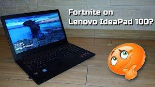 Lenovo ideapad 100 - Test in Fortnite