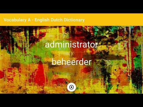 English - Dutch Dictionary - Vocabulary A