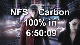 NFS Carbon 100% Speedrun Collectors Edition - 6:50:09 World Record