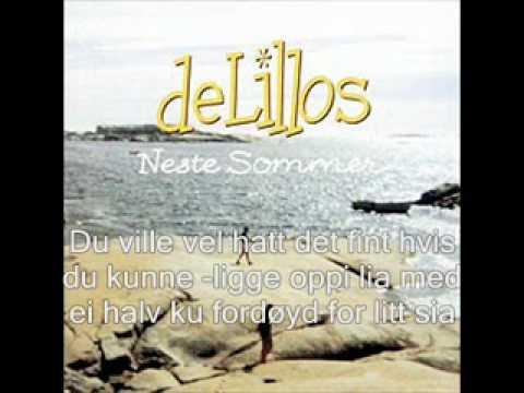 DeLillos  Neste Sommer  04  Fornøyd Med tekst