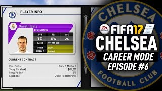 SIGNING BALE FOR $100 MILLION!!! FIFA 17 Chelsea Career Mode #6