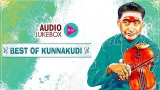 Best Of Kunnakudi-Violin | Violin Instrumental JukeBox | Kunnakudi Vaidyanathan
