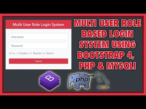 Multi User Role Based Login System Using Bootstrap 4, PHP & MySQLi