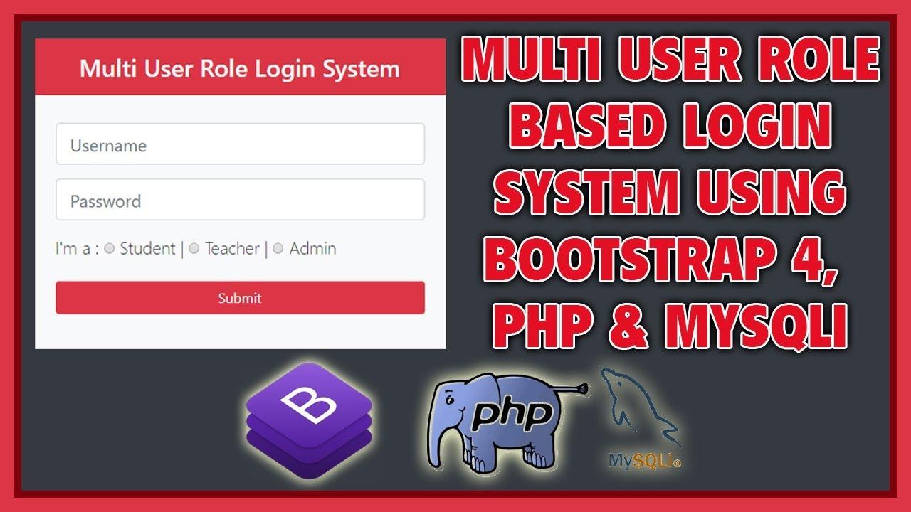 Multi User Role Based Login System Using Bootstrap 4, PHP & MySQLi