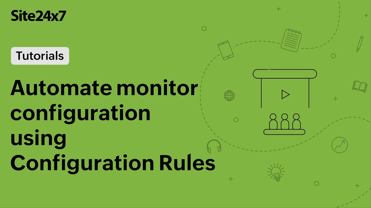 Automate monitor configurations using Configuration Rules