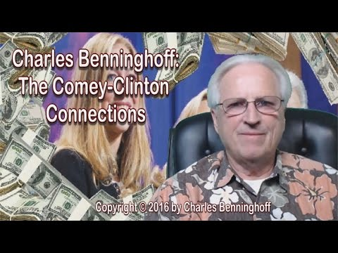 Charles Benninghoff: The Comey Clinton Organized Crime Family - Why James Comey Must be Impeached
