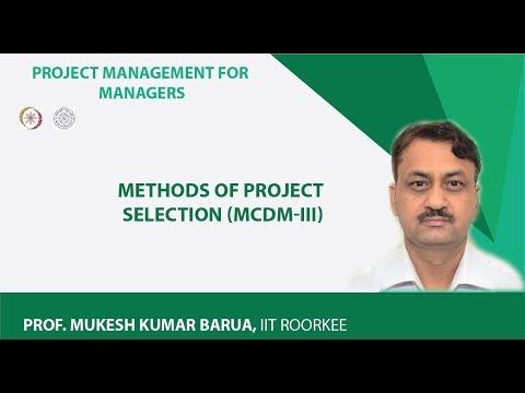 Methods Of Project Selection (MCDM-III)