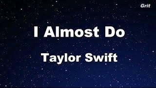 I Almost Do Taylor Swift KaraokeNo Guide Melody.mp3