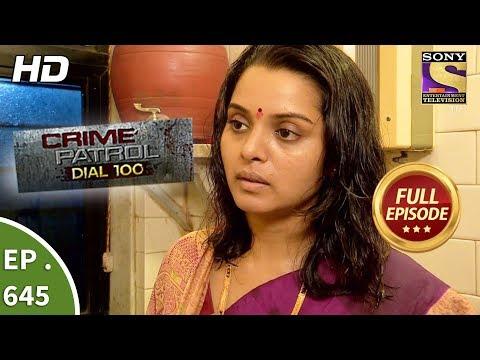 Crime Patrol Dial 100 - क्राइम पेट्रोल - Ep 645 - Full Episode - 3rd November, 2017 thumbnail