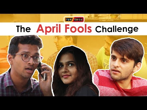 The APRIL FOOLS Challenge | April Fools Special | Funchod Entertainment | Funcho | FC