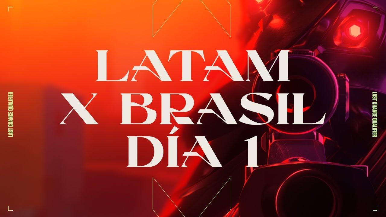 Download VALORANT  Champions Tour  - Last Chance Qualifier  LATAMxBRASIL -  Fase de Grupos Día 1