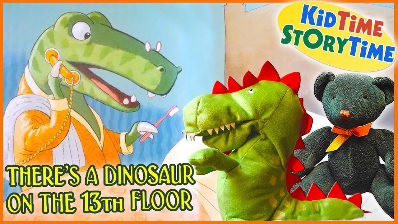 There's a DINOSAUR on the 13th Floor | DINOSAUR BOOK FOR KIDS read aloud