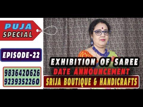 SRIJA BOUTIQUE & HANDICRAFTS  || EPISODE- 22 || PUJA SPECIAL || MOB- 9836420626 || FULL HD