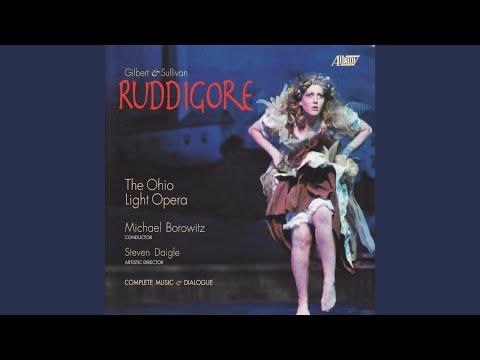 "Ruddigore: Trio: ""In Sailing O'er"""