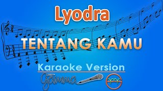 Download Mp3 Lyodra - Tentang Kamu  Karaoke  | Gmusic