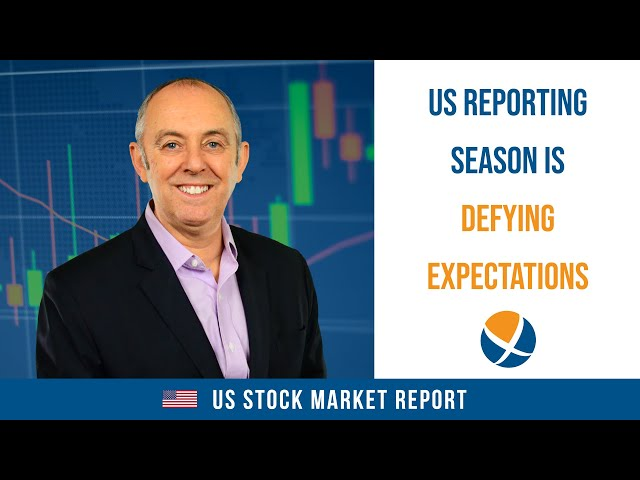 US Reporting Season is Defying Expectations