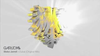 Blake Jarrell - Dubai (Original Mix) [Garuda]