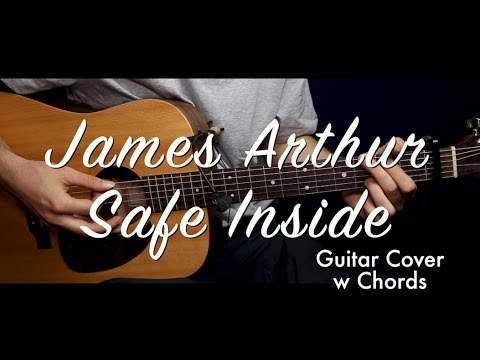 James Arthur - Safe Inside guitar cover/guitar (lesson/tutorial) w ...