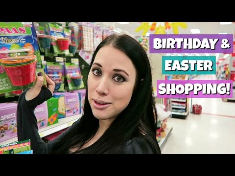 FUN EASTER & BIRTHDAY PARTY SHOPPING!