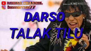 Download lagu Darso talak tilu with lirik MP3