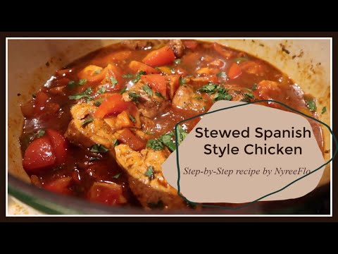 Stewed Spanish Chicken⎮Pollo Guisado ⎮ Step-by-Step Recipe⎮★★★★★