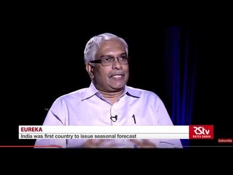 Eureka with Dr Madhavan Nair Rajeevan