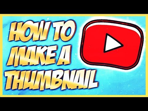How to Make a Thumbnail for YouTube Tutorial — Easy and Free!