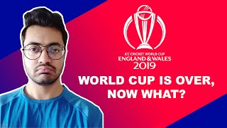 Life After World Cup 2019 | Because Why Not | #WorldCup Edition | #CWC2019