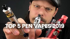 Top 5 Best Pen Style Vape Devices of 2019