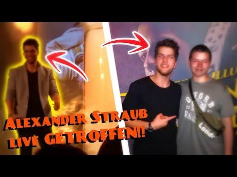ALEXANDER STRAUB LIVE GETROFFEN!