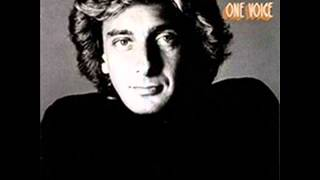 Watch Barry Manilow I Let Myself Believe video