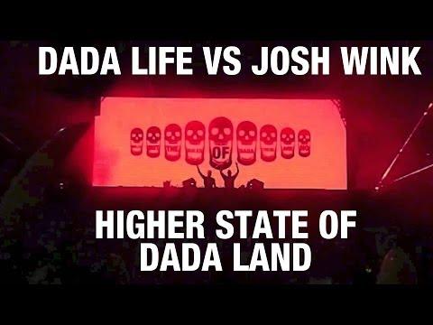 Dada Life vs Josh Wink - Higher State of Dada Land