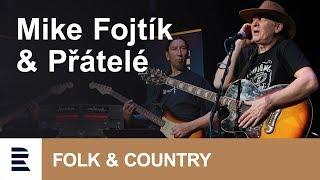 Mike Fojtík & Přátelé v Olomouci