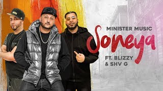 Soneya Blizzy Shv G Free MP3 Song Download 320 Kbps