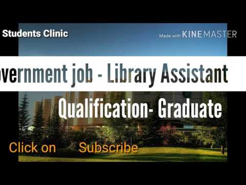 Library Assistant Job For Graduate In Government