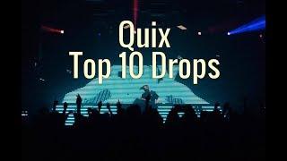 Quix - Top 10 Drops