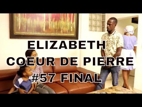 Elizabeth part 57  (coeur de pierre) FINAL Bassy/Dayana/Jocelyne/Kendjee/Dorothie/Steeve/Nathie