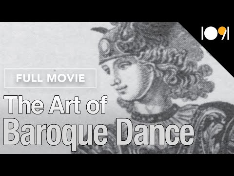 The Art of Baroque Dance: Folies D'espagne from Page to Stage (DOCUMENTARY)