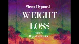 Hypnosis for Weight Loss - 😴 3 hours repeated loop ~ Sleep hypnosis for weight loss with mindful awareness
