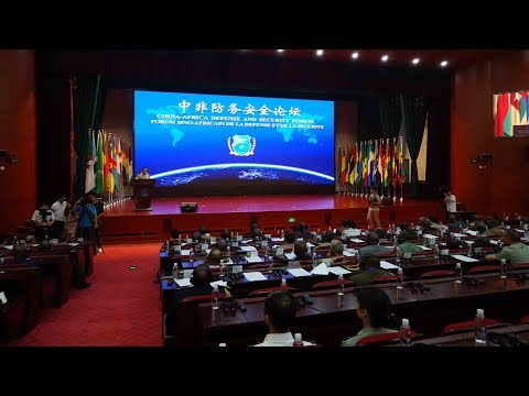 First China-Africa Defense & Security Forum kicks off
