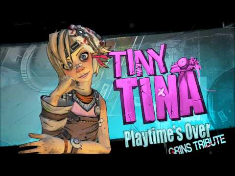 Partytime's Over (Grins Tribute) Dubstep, Boarderlands 2, Tiny Tina
