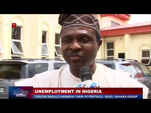 SOLUTION TO UNEMPLOYMENT IN NIGERIA (YOUTHS SHOULD HARNESS THEIR POTENTIALS - CEO SAHARA GROUP)