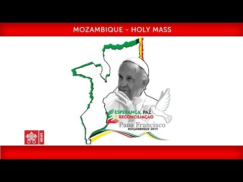 Pope Francis-Maputo-Holy Mass 2019-09-06