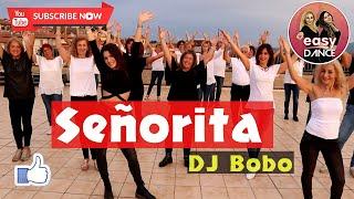 Señorita - DJ Bobo   line dance   dance fitness   ballo di gruppo   Easydance coreografia
