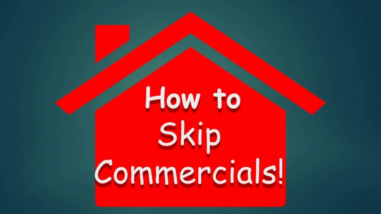 How to skip commercials- Around the House Quick Tip