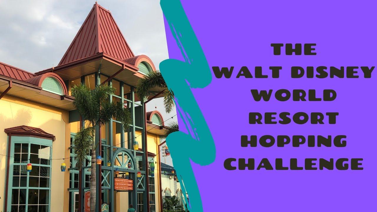 The Walt Disney World Resort Hopping Challenge