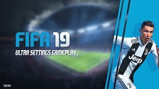 FIFA 19 PC Ultra Settings UEFA Champions League Final Gameplay