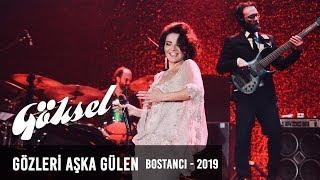 Göksel - Gözleri Aşka Gülen | Bostancı Gösteri Merkezi 2019